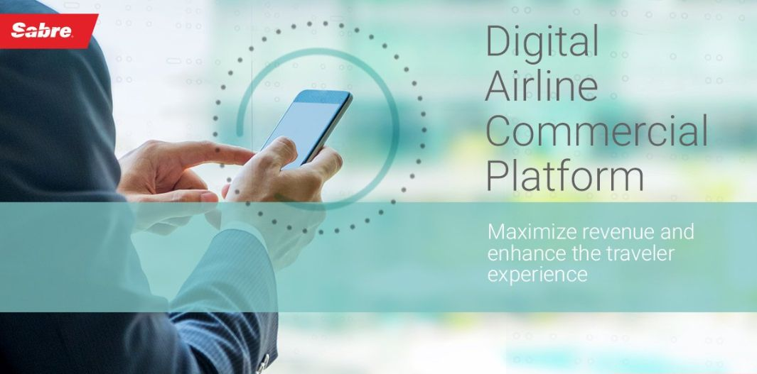 Sabre Launches Digital Airline Commercial Platform - GTP Headlines