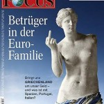 """""""Cheats in our euro-family"""" - Germany's Focus magazine cover depicts Greece as the betrayor of the euro family."""